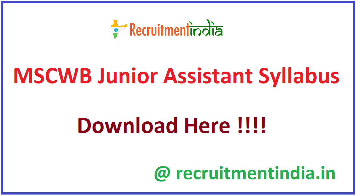 MSCWB Junior Assistant Syllabus