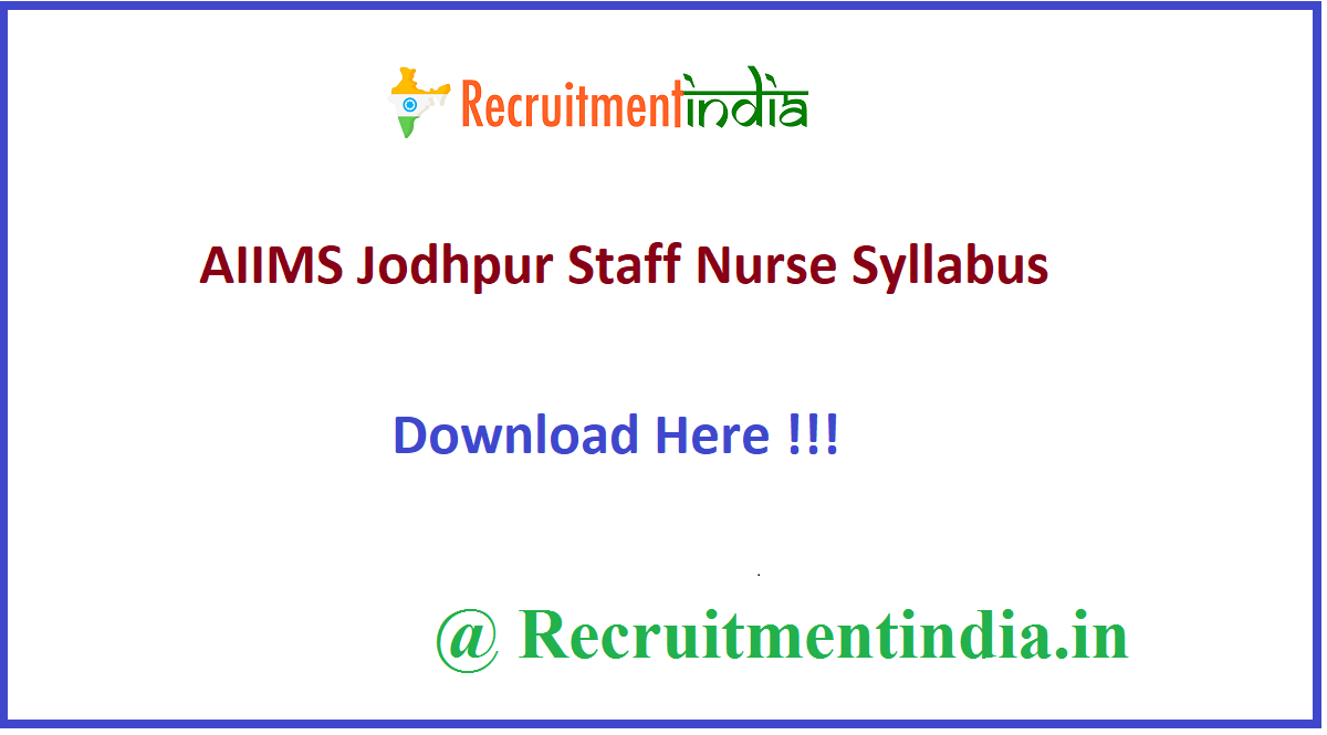 AIIMS Jodhpur Staff Nurse Syllabus