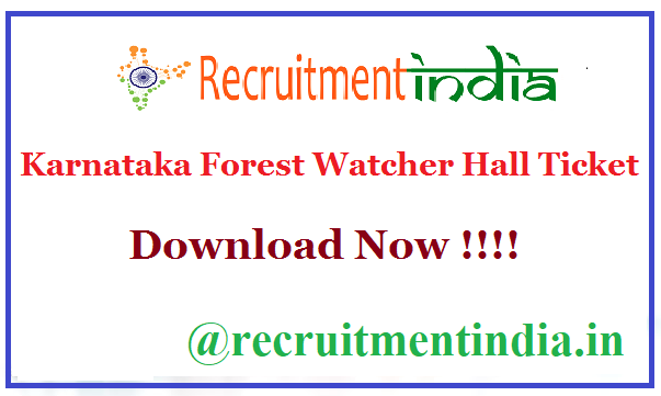 Karnataka Forest Watcher Hall Ticket
