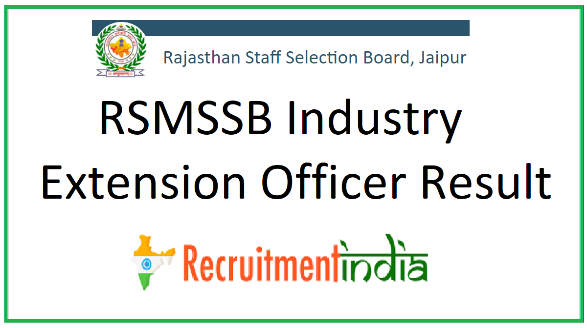 RSMSSB Industry Extension Officer Result