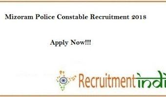 Mizoram Police Constable Recruitment 2018