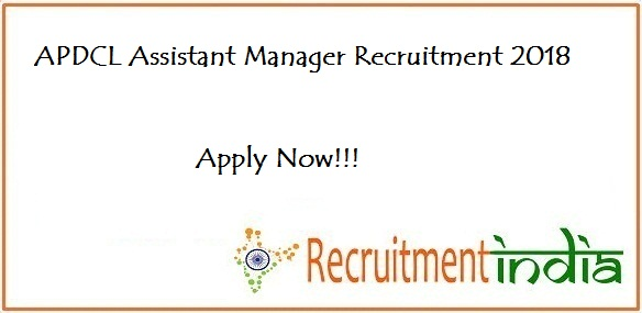 APDCL Assistant Manager Recruitment