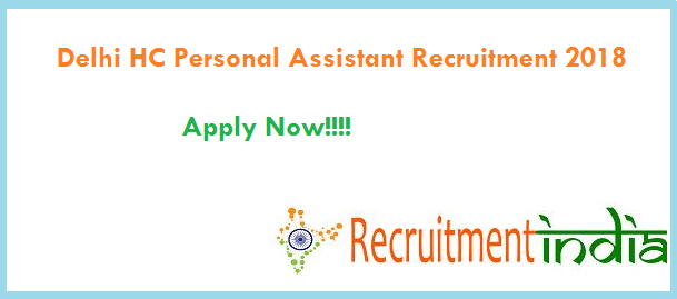 Delhi High Court Personal Assistant Recruitment 2018