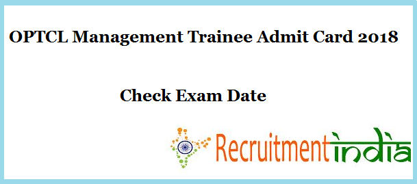 OPTCL Management Trainee Admit Card