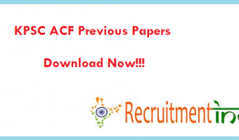 KPSC ACF Previous Papers | Karnataka Assistant Conservator Of Forest Question Papers Pdf with Answers