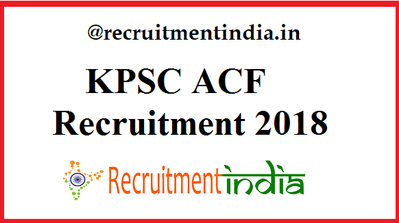KPSC ACF Recruitment
