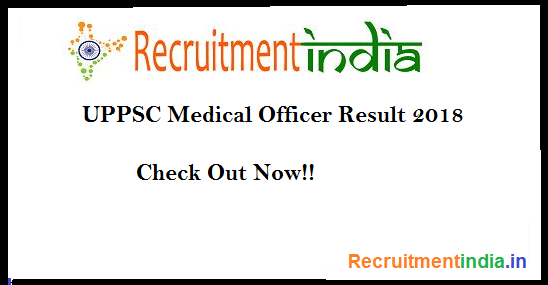 UPPSC Medical Officer Result 2018