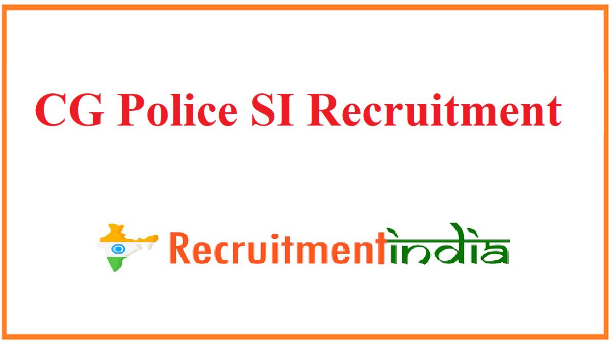CG Police SI Recruitment