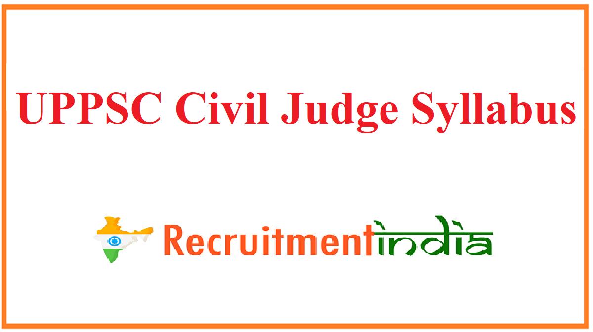 UPPSC Civil Judge Syllabus