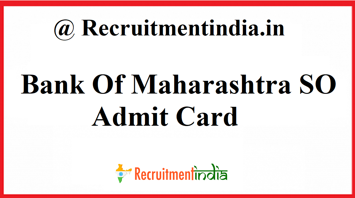 Bank Of Maharashtra SO Admit Card