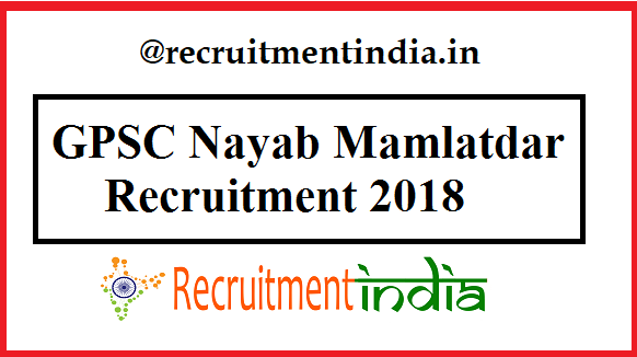 GPSC Nayab Mamlatdar Recruitment