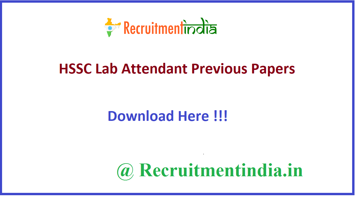HSSC Lab Attendant Previous Papers