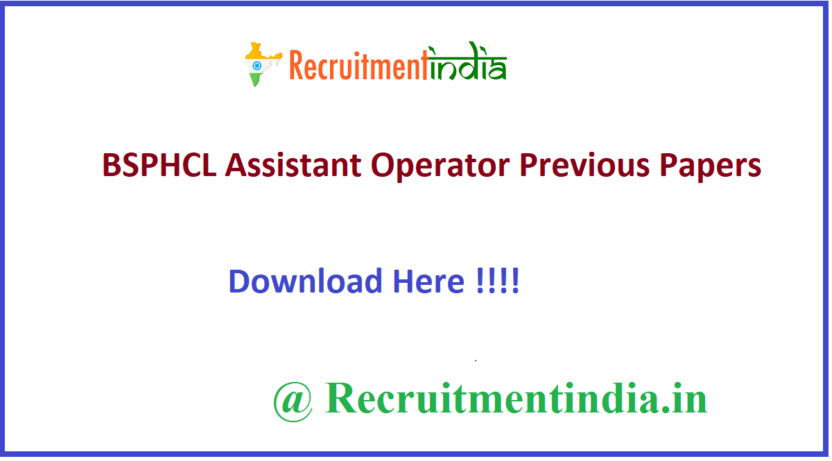 BSPHCL Assistant Operator Previous Papers