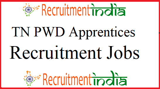 Tamil Nadu PWD Apprentices Recruitment