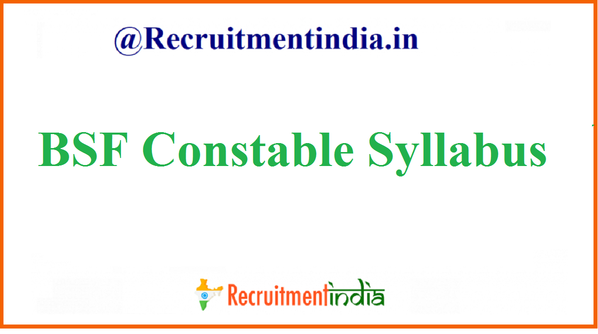 BSF Constable Syllabus
