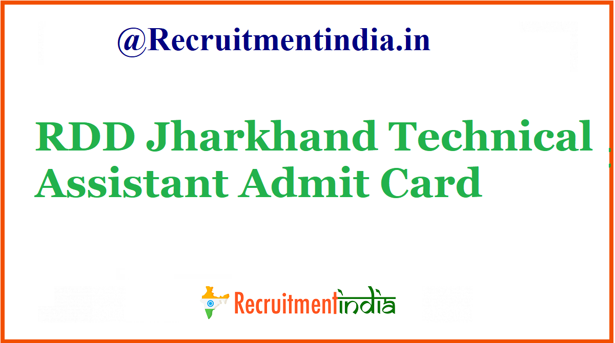 RDD Jharkhand Technical Assistant Admit Card