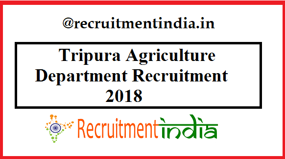 Tripura Agriculture Department Recruitment