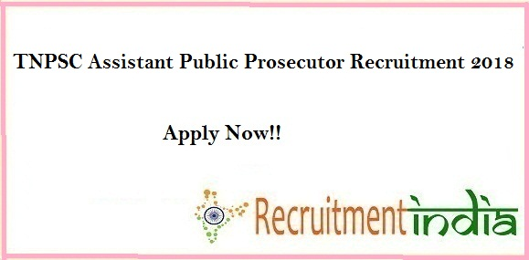 TNPSC Assistant Public Prosecutor Recruitment 2018