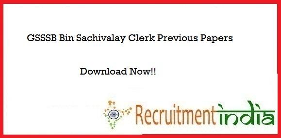 GSSSB Bin Sachivalay Clerk Previous Papers