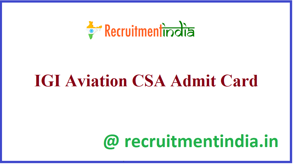 IGI Aviation CSA Admit Card