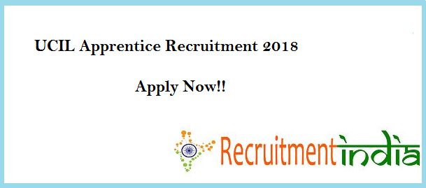 UCIL Apprentice Recruitment 2018