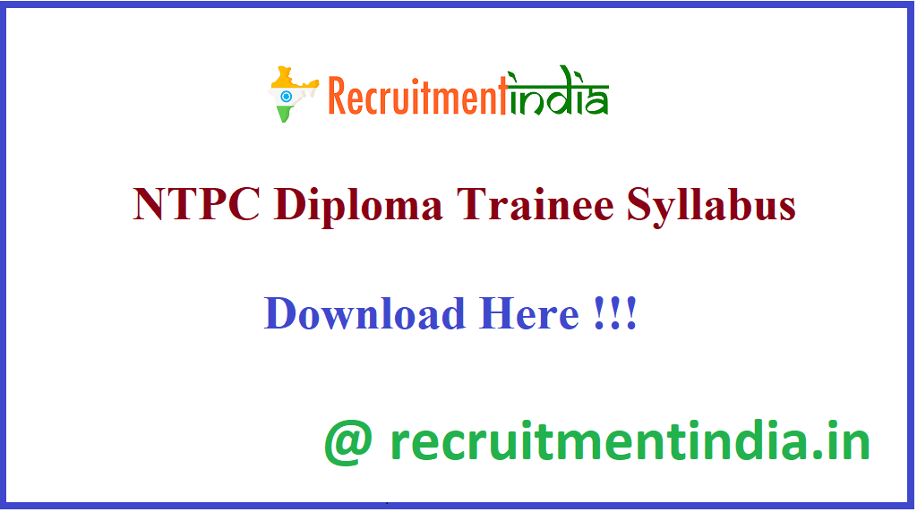 NTPC Diploma Trainee Syllabus