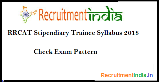 RRCAT Stipendiary Trainee Syllabus