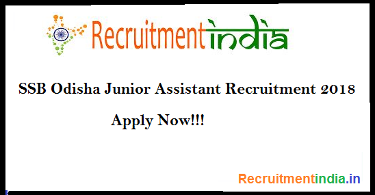 SSB Odisha Junior Assistant Recruitment