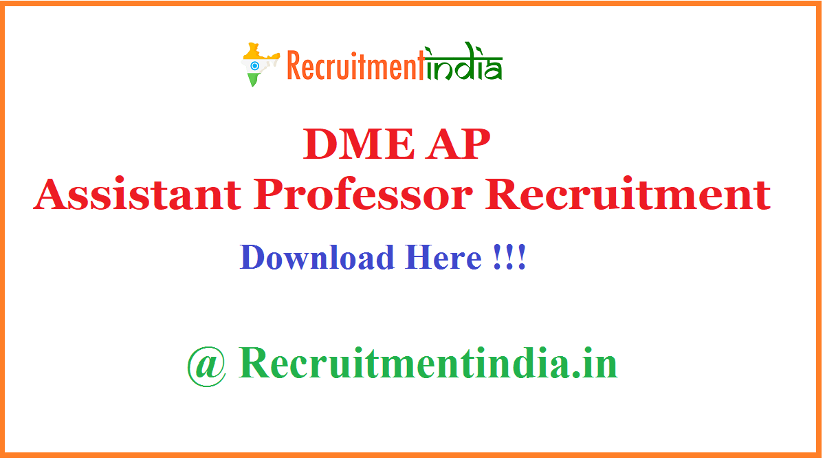 DME AP Assistant Professor Recruitment