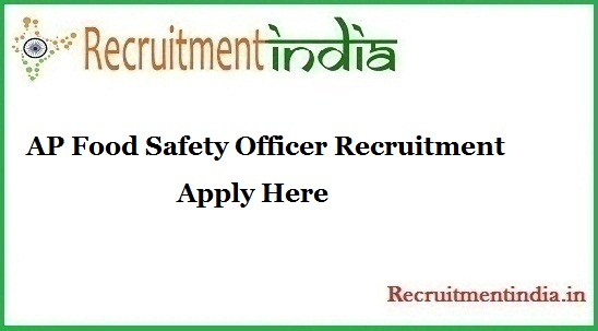 AP Food Safety Officer Recruitment