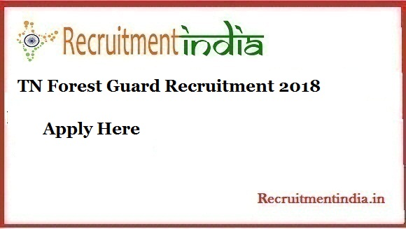 TN Forest Guard Recruitment