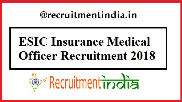 ESIC Insurance Medical Officer Recruitment 2018 | 771 IMO