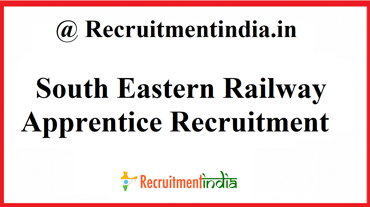 South Eastern Railway Apprentice Recruitment