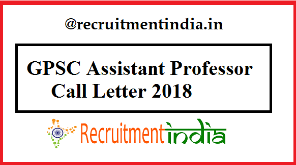GPSC Assistant Professor Call Letter
