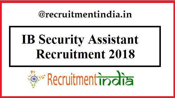 IB Security Assistant Recruitment