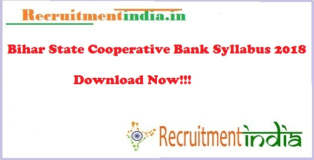 Bihar State Cooperative Bank Syllabus 2018