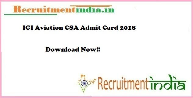 IGI Aviation CSA Admit Card 2018
