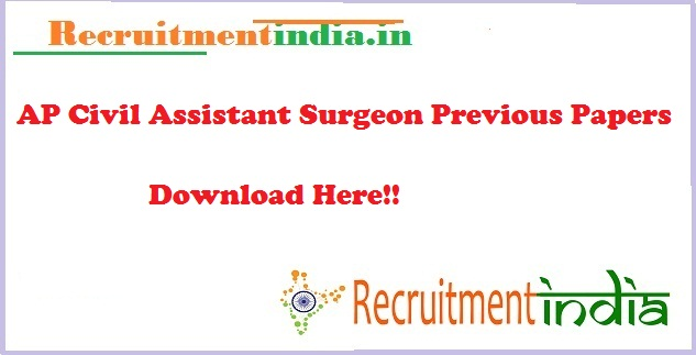 AP Civil Assistant Surgeon Previous Papers