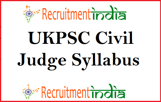 UKPSC Civil Judge Syllabus