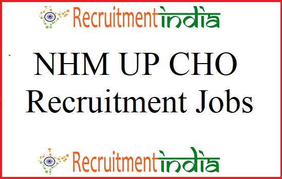 NHM UP CHO Recruitment