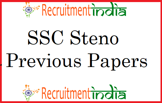 SSC Stenographer Previous Papers