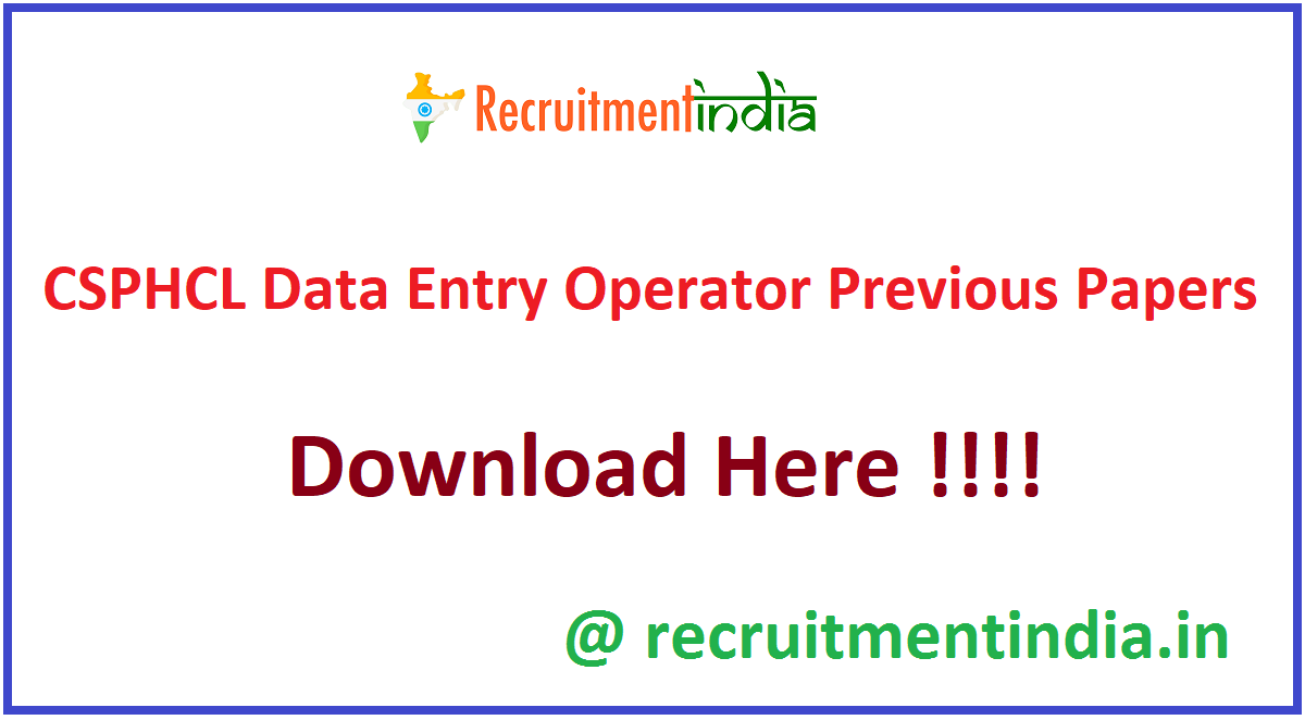 CSPHCL Data Entry Operator Previous Papers
