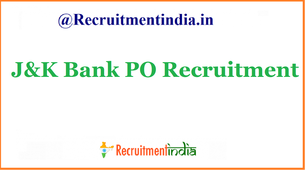 J&K Bank PO Recruitment