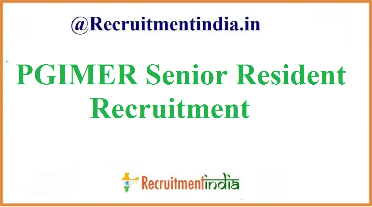 PGIMER Senior Resident Recruitment