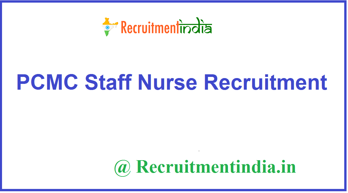 PCMC Staff Nurse Recruitment