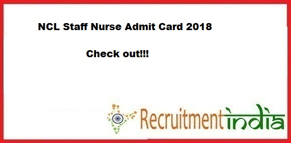 NCL Staff Nurse Admit Card 2018