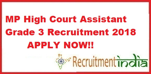 MP High Court Assistant Grade 3 Recruitment 2018