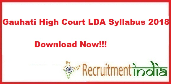Gauhati High Court LDA Syllabus 2018