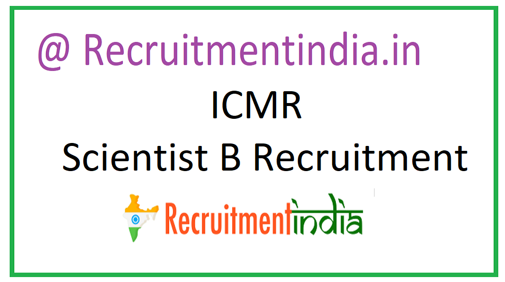 ICMR Scientist B Recruitment