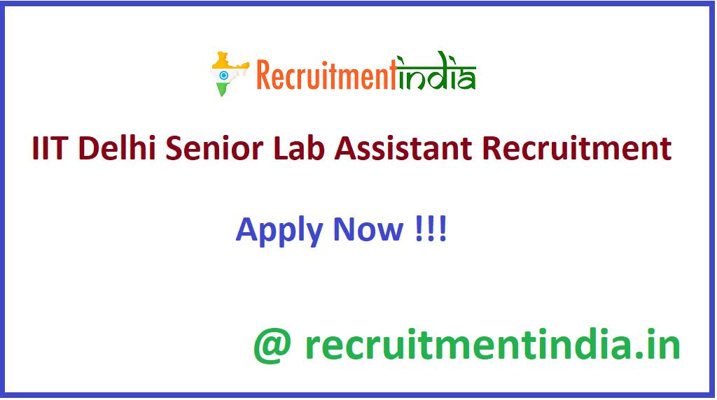 IIT Delhi Senior Lab Assistant Recruitment